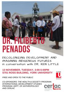 photo of the poster promoting Decolonizing Development and Imagining Indigenous Futures talk.